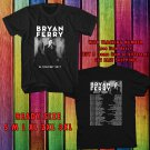 WOW BRYAN FERRY ON WORLD TOUR 2017 BLACK TEE S-3XL ASTR