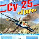 OTH-407 Sukhoi Su-25 Grach. Armored heir of IL-2 hardcover book