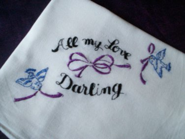 all my love darling dish towel tea towel hand embroidered