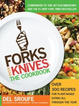 Forks Over Knives - The Cookbook: Over 300 Recipes for Plant-Based Eating Ebook