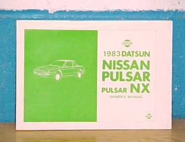 1983 Datsun Nissan Pulsar NX New Owners Manual
