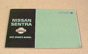 New 1995 Nissan Sentra Factory Owners Manual