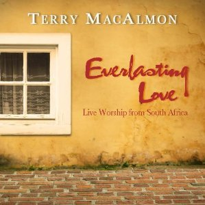 Terry MacAlmon - Everlasting Love - Live Worship from South Africa (music cd)