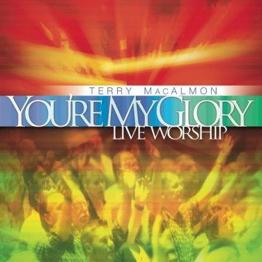 Terry MacAlmon - You're My Glory - Live Worship (music cd)
