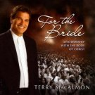 Terry MacAlmon - For The Bride - Live Worship (music cd)