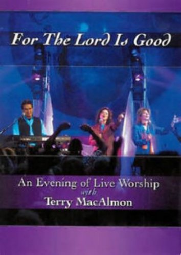 For The Lord Is Good - DVD - Terry MacAlmon