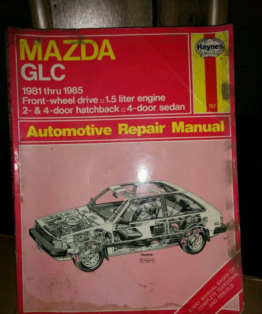 Mazda glc 1981 thru 1985  Manuals Haynes- Car Manuals