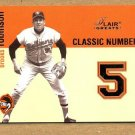 BROOKS ROBINSON 2003 Flair Greats INSERT Classic Numbers #3CN Baltimore Orioles FREE SHIPPING