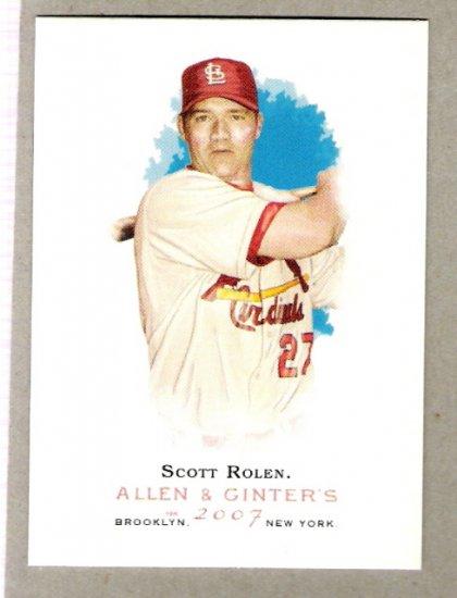 SCOTT ROLEN 2007 Topps Allen & Ginter SHORT PRINT Card #43 St Louis Cardinals FREE SHIPPING