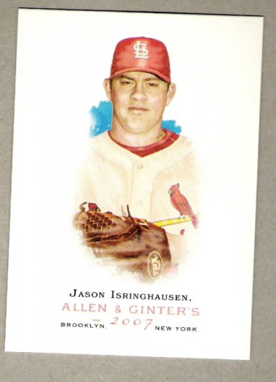 JASON ISRINGHAUSEN 2007 Topps Allen & Ginter SHORT PRINT Card #137 St Louis Cardinals FREE SHIPPING