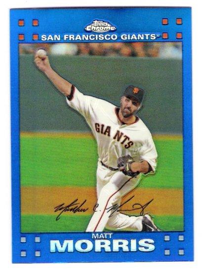 MATT MORRIS 2007 Topps Chrome BLUE REFRACTOR Insert Card # 160 San Francisco Giants FREE SHIPPING