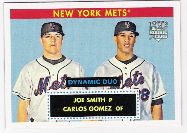 JOE SMITH & CARLOS GOMEZ 2007 Topps 52 RC Dynamic Duo INSERT ROOKIE Card # DD14 New York Mets