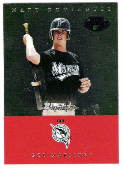 MATT DOMINGUEZ 2007 Tristar Prospects Plus Pro Debut ROOKIE Card #10 Florida Marlins FREE SHIPPING