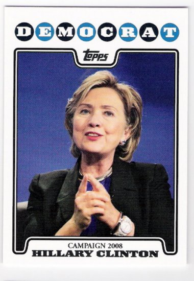 HILLARY CLINTON 2008 Topps Campaign INSERT Card # C08-HC FREE SHIPPING Baseball