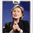 HILLARY CLINTON 2008 Topps Campaign INSERT Card # C08-HC FREE SHIPPING Baseball