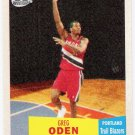 GREG ODEN 2007-08 Topps 1957-58 Variation ROOKIE Card #111 Portland Trail Blazers FREE SHIPPING