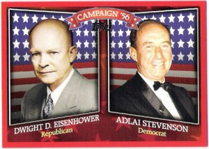 DWIGHT EISENHOWER 2008 Topps Historical Campaign Match-Ups INSERT Card #HCM-1956 FREE SHIPPING