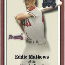 EDDIE MATHEWS 2000 Fleer Greats Of The Game Card #10 ATLANTA BRAVES Baseball FREE SHIPPING 10