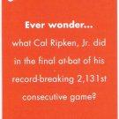 CAL RIPKEN JR 2012 Topps Archives Ever Wonder INSERT Card No # BALTIMORE ORIOLES FREE SHIPPING