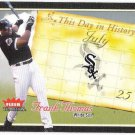 FRANK THOMAS 2004 Fleer Tradition This Day In History INSERT #Card 8TDH WHITE SOX FREE SHIPPING