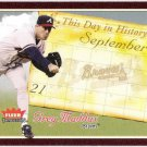 GREG MADDUX 2004 Fleer Tradition This Day In History INSERT Card #4TDH ATLANTA BRAVES FREE SHIPPING