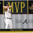 TOM GLAVINE 2004 Donruss World Series MVP INSERT Baseball Card #MVP-15 ATLANTA BRAVES #d 469/1000
