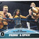 PRIMO & EPICO 2013 Topps Best Of WWE Top Ten INSERT Card #10 FREE SHIPPING Rosa Mendes Tag Teams WWF
