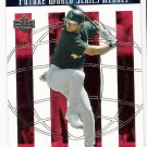 ERIC CHAVEZ 2002 Upper Deck World Series Heroes Future Heroes SHORT PRINT Card #141 OAKLAND A'S SP