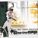 ERIC CHAVEZ 2002 Fleer Genuine Tip Of The Cap INSERT Card #21TC OAKLAND A'S Baseball FREE SHIPPING