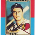 EDDIE MATHEWS 1980-87 Baseball Immortals Card #166 ATLANTA BRAVES Oddball FREE SHIPPING HOF 166