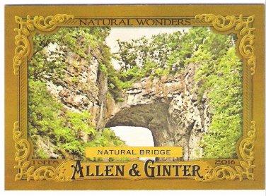 NATURAL BRIDGE 2016 Topps Allen & Ginter Natural Wonders INSERT Baseball Card #NW-7 Bridge Of God 7