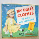 Vintage MY DOLL'S CLOTHES To Make and Embroier Original Box Unused