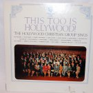 "THIS TOO IS HOLLYWOOD Hollywood Christian Chorus 12"" Vinyl LP Warner Bros"