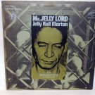 "JELLY ROLL MORTON Mr. Jelly Lord 12"" Vinyl LP RCA LVP-546"