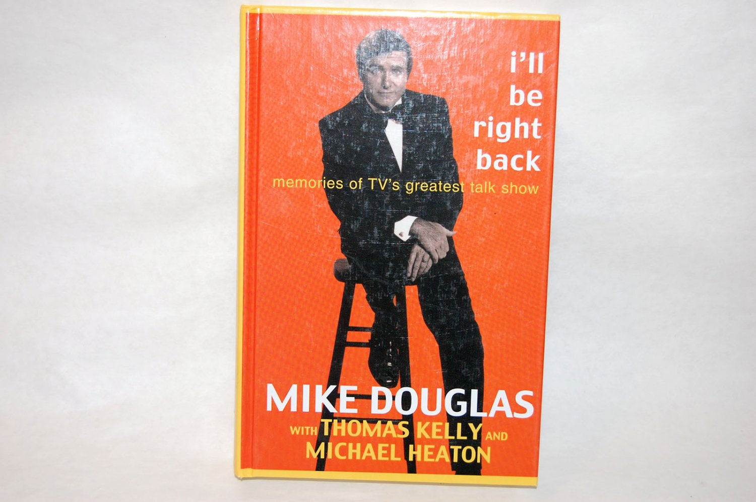 I'LL BE RIGHT BACK by Mike Douglas w/Thomas Kelly & Micheal Heaton HC 2000 LARGE PRINT