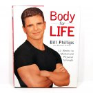 Body For Life by Bill Phillips (HD, 1999) 1st Edition, Signed & Inscribed