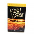 The Wind In The Wheat by Reed Arvin (PB, 1994)