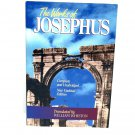 The Works Of Josephus Translated by William Whiston (SC, 1999)