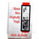 Words Were Originally Magic by Steve de Shazer (HC, 1994)