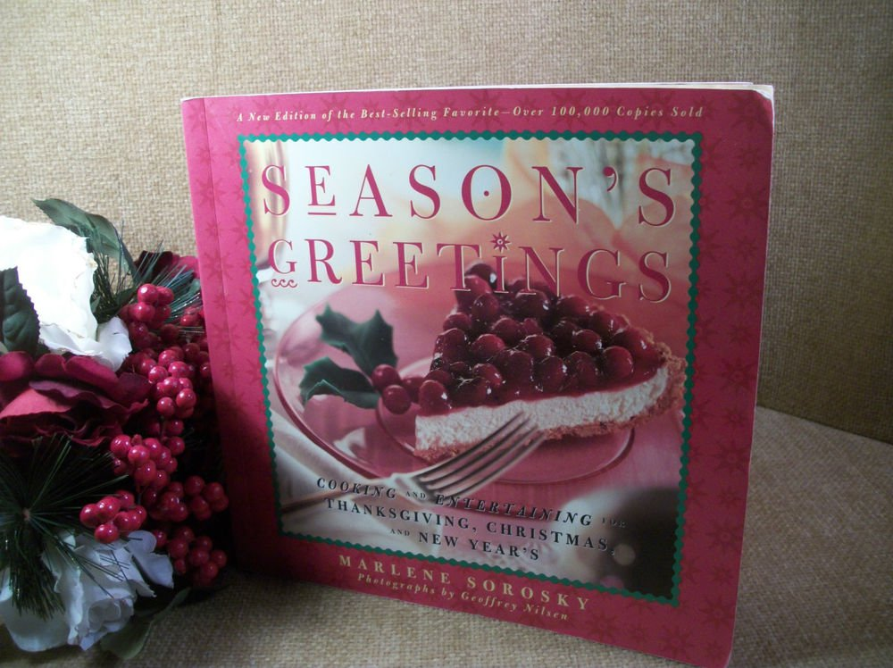 Season's Greetings Cookbook by Marlene Sorosky Thanksgiving Christmas New Years
