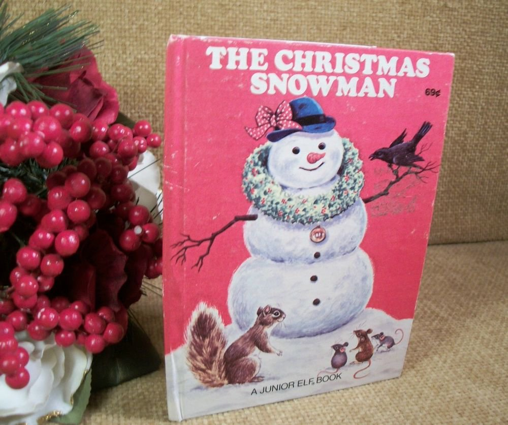 The Christmas Snowman Children's Story Picture Book Vintage 1977 Junior Elf Book