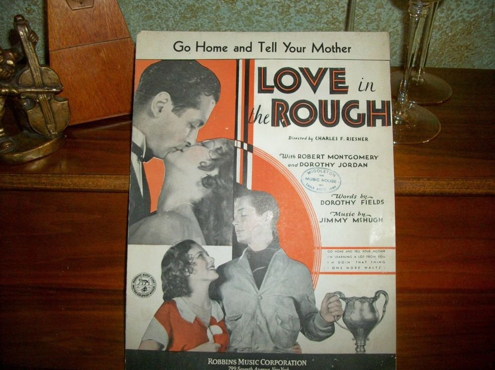 Go Home and Tell Your Mother Antique 1930 Sheet Music MGM Film Love in the Rough