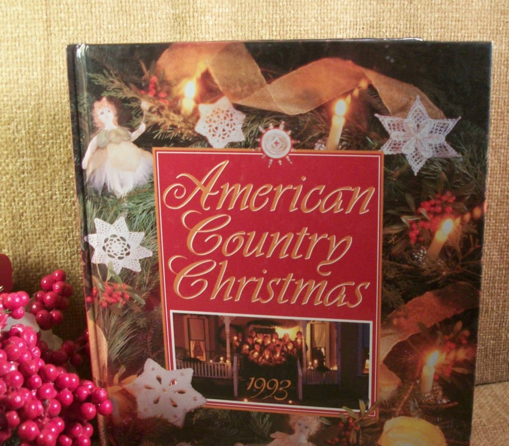 American Country Christmas Annual Edition 1993 Cookbook Patterns Crafts Quilting