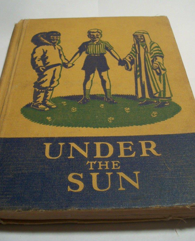 Under the Sun Student Reader School Textbook Crabtree Basic Series Antique 1941