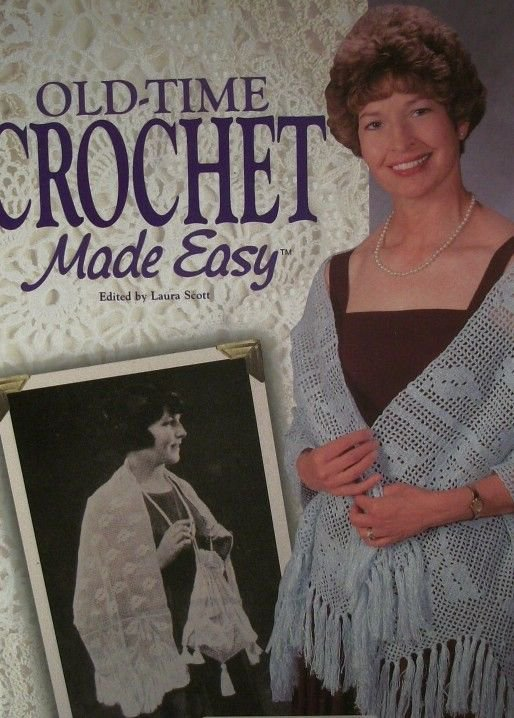 Old-Time Crochet Made Easy by  Laura Scott Needlework Instructions Patterns Book