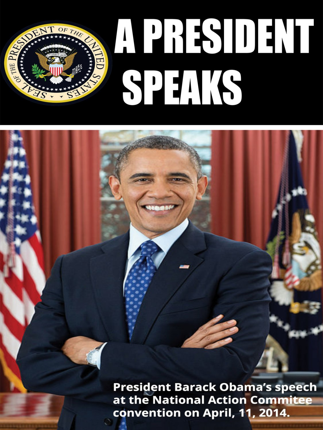 A President Speaks (2014, DVD, Documentary) Dwayne Buckle