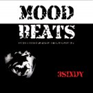 Mood Beats for Listening & Relaxation - 3SIXDY (2013, CD) 360 Sound and Vision