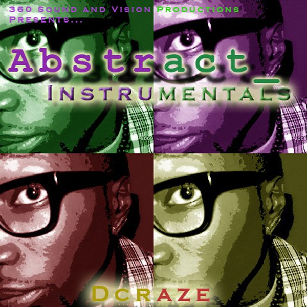 Abstract Instrumentals - DCraze (2014, CD) 360 Sound and Vision