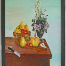 Follk Art Naive Original Painting  Still Life Fruits Pears Pepper Flowers Dunst