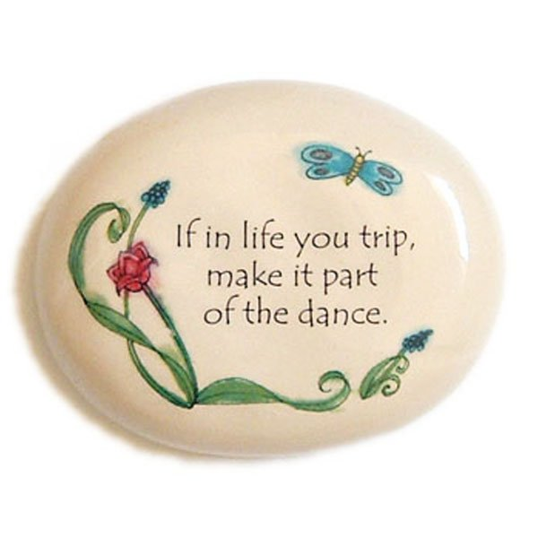 If In Life You Trip... Ceramic Mini Garden Rock Paperweight Home Office Decor